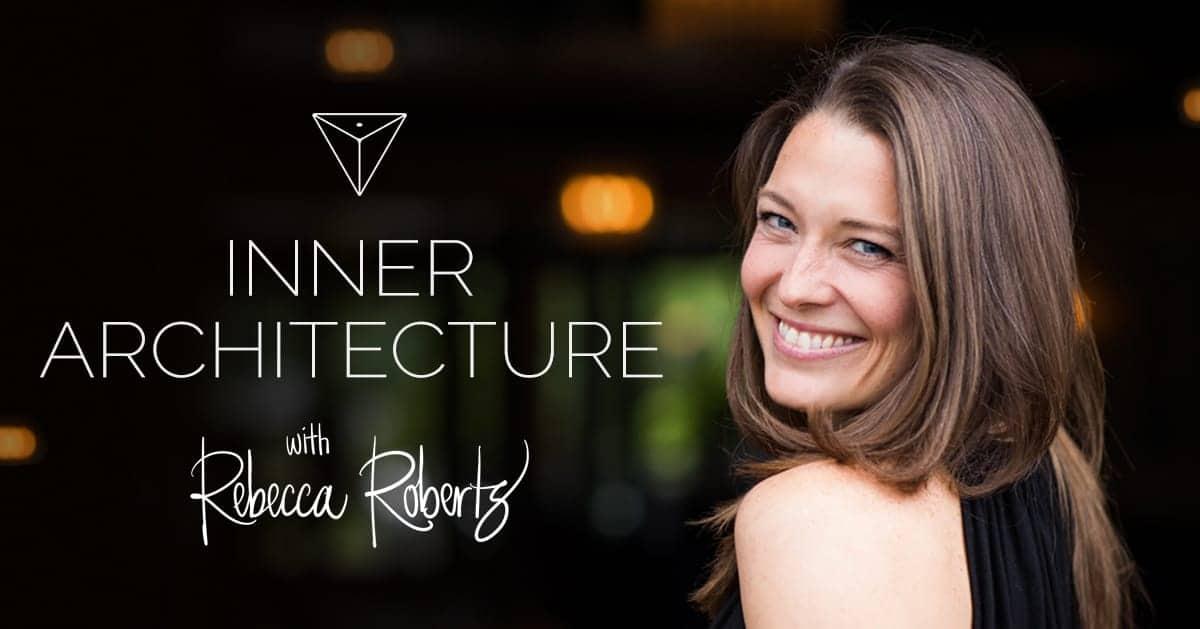 Rebecca Roberts - Inner Architecture